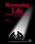 Illuminating Life: Selected Papers from Cold Spring Harbor, Volume 1 (1903–1969)