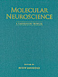 Molecular Neuroscience: A Laboratory Manual