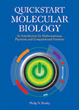 Quickstart Molecular Biology: An Introduction for Mathematicians, Physicists, and Computational Scientists